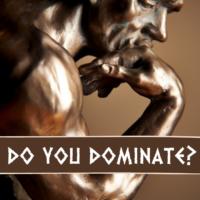How do you dominate
