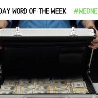 WEALTHY: The Wednesday Word