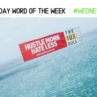 HUSTLE: The Wednesday Word #WednsedayWisdom