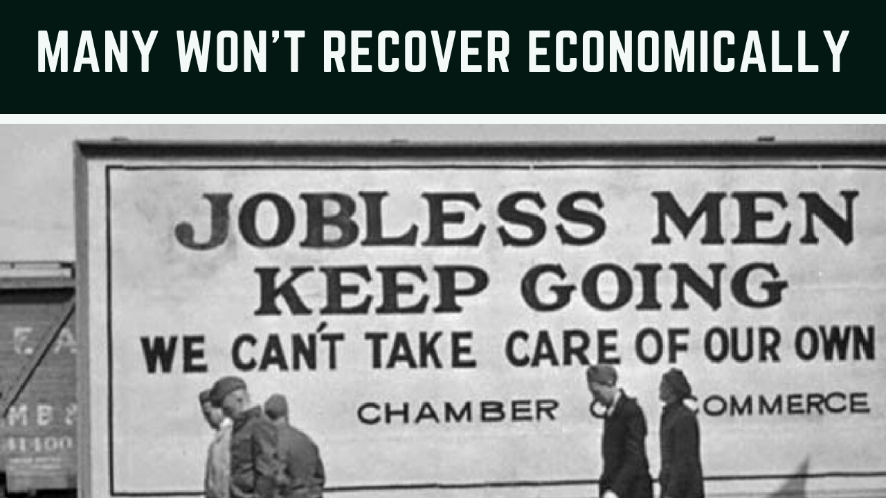 Many Won't Recover Economically