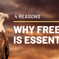 Why Freedom is ESSENTIAL
