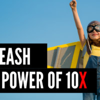 The Power Of 10X