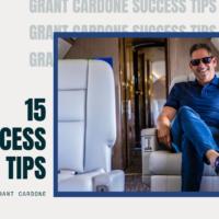 Grant Cardone's 15 Success Tips